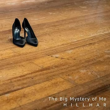 The Big Mystery of Me