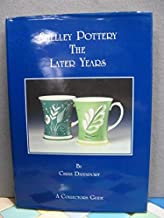 Shelley Pottery: The Later Years. A Collector's Guide