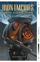Iron Empires Volume 1: Faith Conquers
