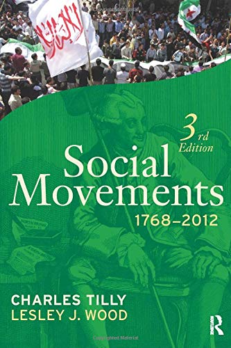 Compare Textbook Prices for Social Movements, 1768 - 2012 3 Edition ISBN 9781612052380 by Tilly, Charles,Wood, Lesley J.