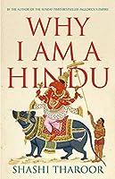 Why I Am a Hindu: Why I Am a Hindu