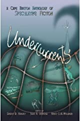 Undercurrents: A Cape Breton Anthology of Speculative Fiction (The Speculative Elements Book 1) Kindle Edition