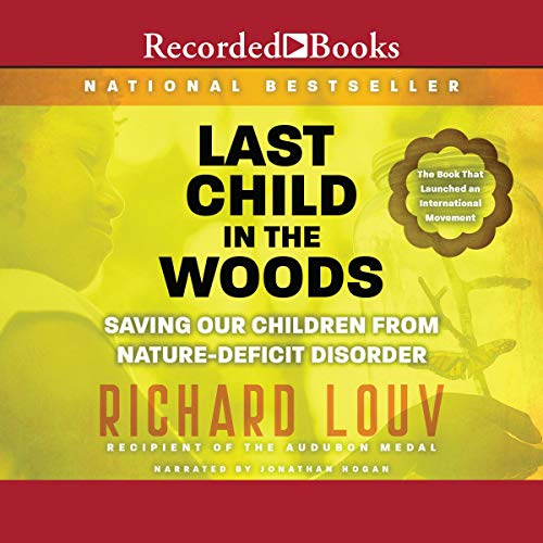 Last Child in the Woods Audiobook By Richard Louv cover art