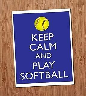 Keep Calm and Play Softball Art Print 8x10 Wall Art Team Coach Sports Decor