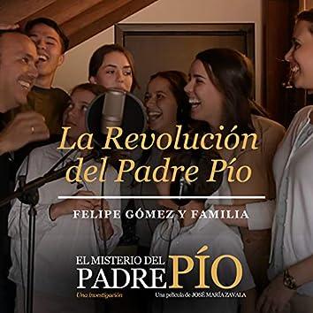 La Revolución del Padre Pío
