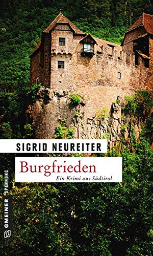 Burgfrieden: Kriminalroman (Kriminalromane im GMEINER-Verlag)