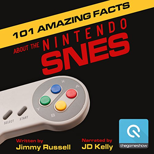 101 Amazing Facts about the Nintendo SNES audiobook cover art