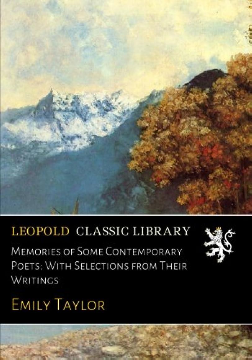 クリック医師許容Memories of Some Contemporary Poets: With Selections from Their Writings