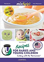 Recipes for babies and young children - Cooking with the Thermomix