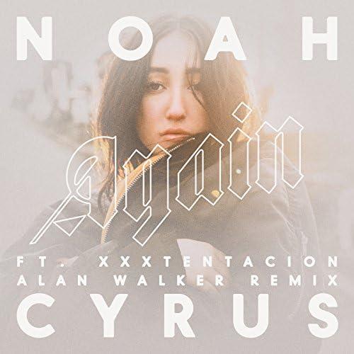 Noah Cyrus feat. XXXTentacion