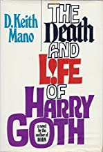 The Death and Life of Harry Goth
