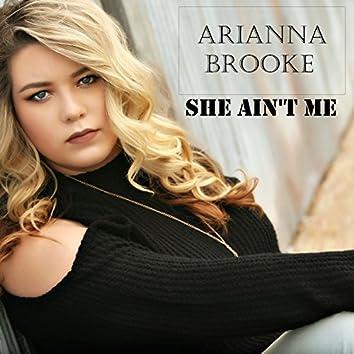 She Ain't Me