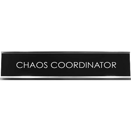 Signs ByLITA Chaos Coordinator Novelty Desk Sign