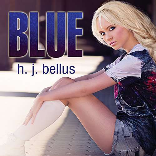 Blue                   By:                                                                                                                                 HJ Bellus                               Narrated by:                                                                                                                                 Joe Arden,                                                                                        Maxine Mitchell                      Length: 8 hrs and 52 mins     Not rated yet     Overall 0.0