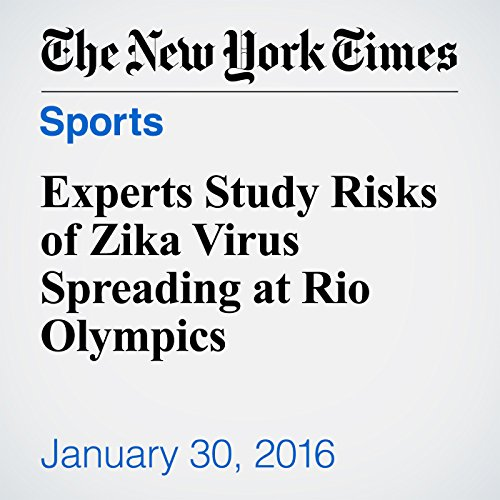 Experts Study Risks of Zika Virus Spreading at Rio Olympics