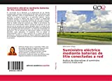 Suministro eléctrico mediante baterías de litio conectadas a red: Análisis de alternativas al suministro eléctrico tradicional