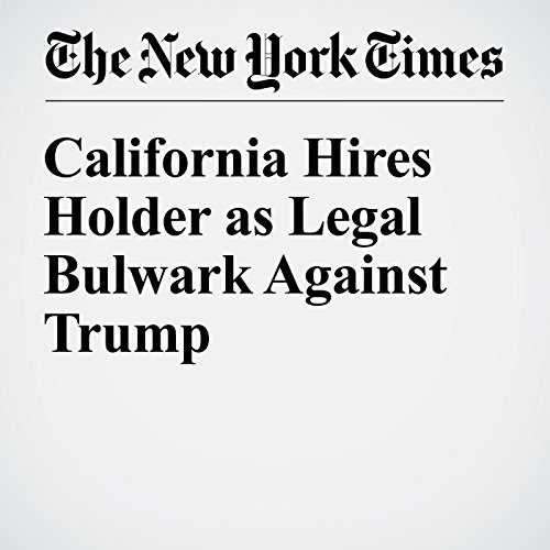 California Hires Holder as Legal Bulwark Against Trump copertina
