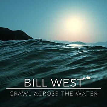 Crawl Across the Water