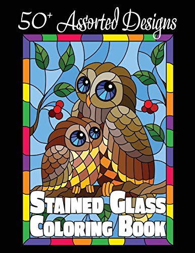 Stained Glass Coloring Book: 50+ Assorted Designs