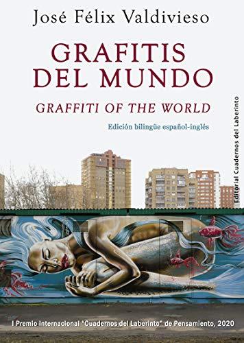 Grafitis del mundo / Graffiti of the World: 16 (Colección Anaquel de Pensamiento)