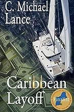 Caribbean Layoff