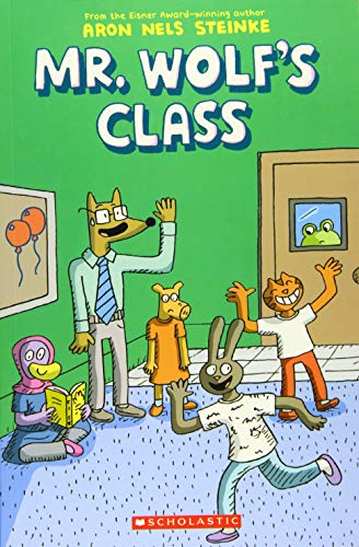 Steinke, A: The Mr. Wolf's Class (Mr. Wolf's Class #1)
