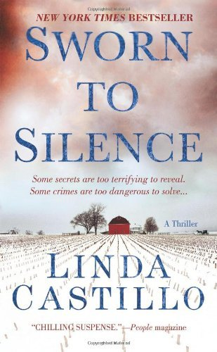 By Linda Castillo Sworn to Silence (First Edition first Printing)
