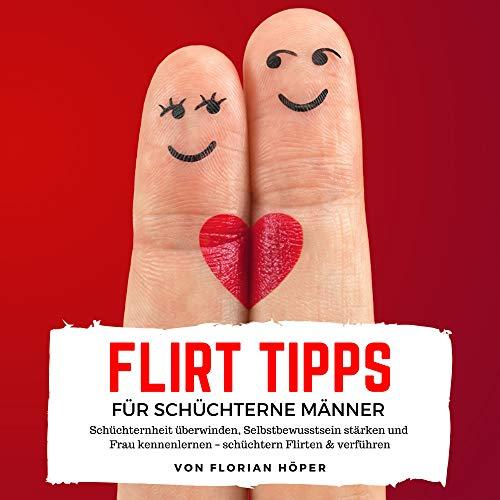 Flirttipps für schüchterne Männer Intro
