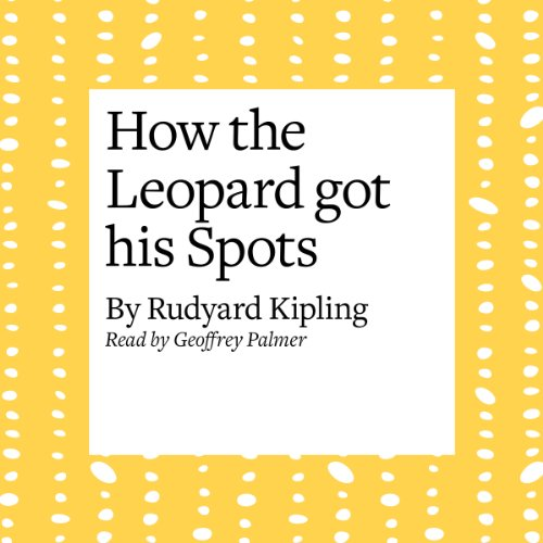How the Leopard Got His Spots audiobook cover art