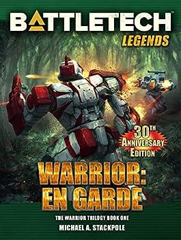 BattleTech Legends  Warrior  En Garde  The Warrior Trilogy Book One
