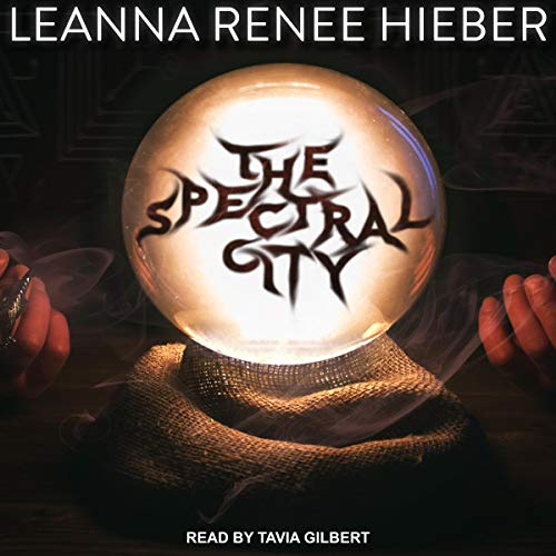 The Spectral City cover art