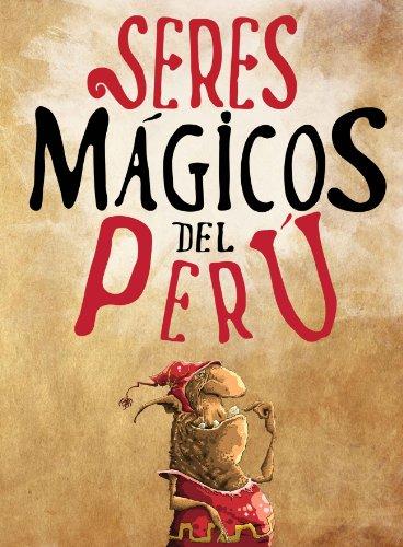 Seres Magicos del Peru (Spanish Edition)