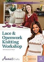 Lace & Openwork Knitting Workshop [DVD]