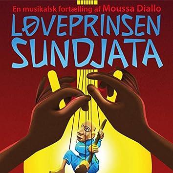 Løveprinsen Sundjata - En musikalsk fortælling af Moussa Diallo