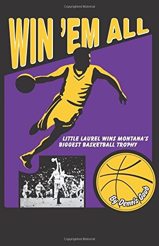 Win 'Em All: Little Laurel Wins Montana's Biggest Basketball Trophy