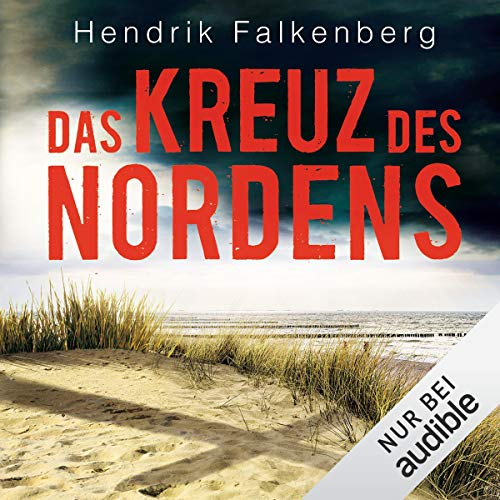 Das Kreuz des Nordens     Hannes Niehaus 2              By:                                                                                                                                 Hendrik Falkenberg                               Narrated by:                                                                                                                                 Oliver Schönfeld                      Length: 13 hrs and 24 mins     1 rating     Overall 2.0