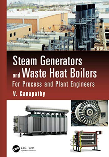 Steam Generators and Waste Heat Boilers: For Process and Plant Engineers (Mechanical Engineering)