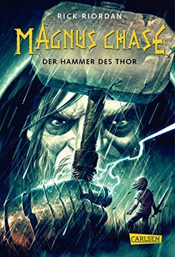 Magnus Chase 2: Der Hammer des Thor: Der zweite Band der Bestsellerserie aus der Welt der nordischen Mythen! Für Fantasy-Fans ab 12