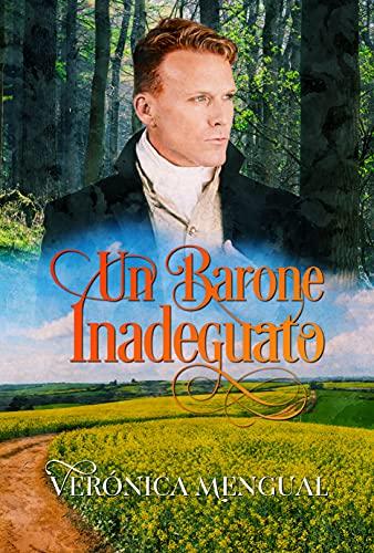 Un barone inadeguato: Bilogia accordi I (Italian Edition)