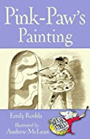 Pink-Paw's Painting (Squeak Street Stories)