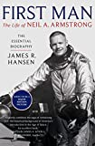 First Man: The Life of Neil Armstrong
