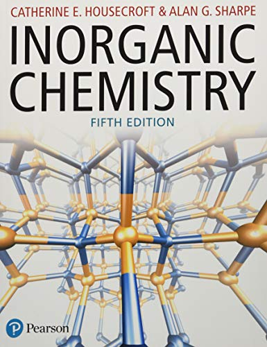 Compare Textbook Prices for Inorganic Chemistry 5 Edition ISBN 9781292134147 by Housecroft, Catherine