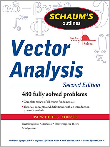Compare Textbook Prices for Vector Analysis 2 Edition ISBN 9780071615457 by Murray Spiegel,Seymour Lipschutz,Dennis Spellman