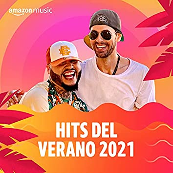 Hits del verano 2021