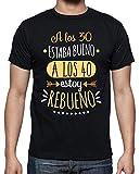 latostadora - Camiseta Rebueno A los 40 para Hombre Negro XL
