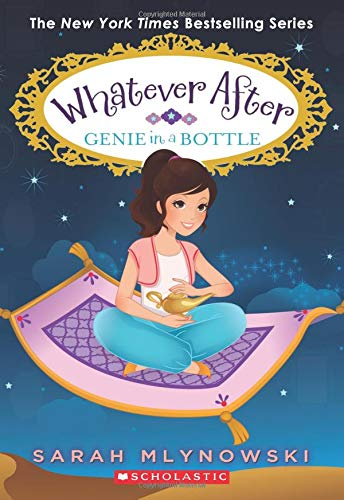 Compare Textbook Prices for Genie in a Bottle Whatever After #9 Illustrated Edition ISBN 9780545851039 by Mlynowski, Sarah