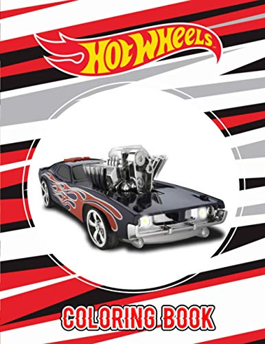 Hot Wheels Coloring Book: An Inspiration Gift For Mega Fans Of Hot...