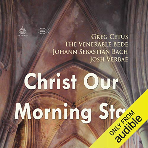 Christ Our Morning Star audiobook cover art