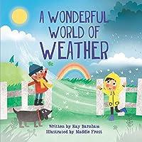 A Wonderful World of Weather (World of Wonder)