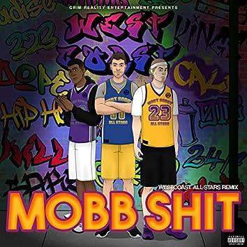 Mobb Shit (Westcoast All-Stars Remix)